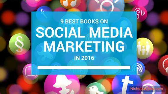 9 Best Books on Social Media Marketing (Updated for 2017)