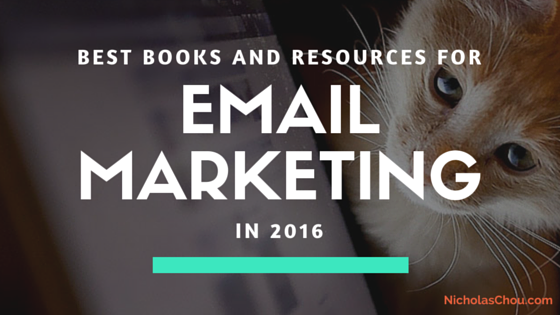 Best Books and Resources for Email Marketing (Updated for 2017)
