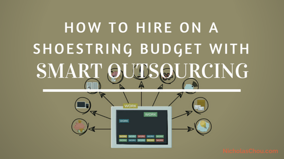How to Hire on a Shoestring Budget with Smart Outsourcing
