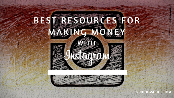 Best Resources for Making Money with Instagram
