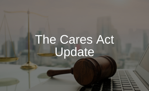 The Cares Act Update