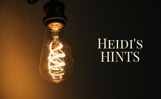 Heidi's Hints