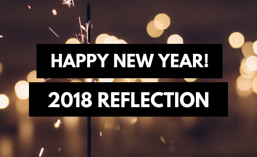 2018 Reflection