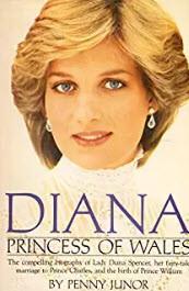 Diana Princess of Wales, by Penny Junor