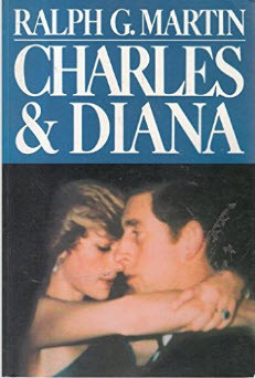 Charles & Diana, by Ralph G. Martin
