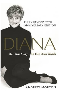Diana Her True Story, by Andrew Morton