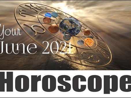 This month in Astrology ~ June 2021
