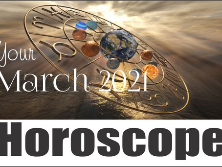 This Month in Astrology – March 2021 A Fresh Start!