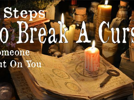 7 Steps To Break A Curse Someone Put On You