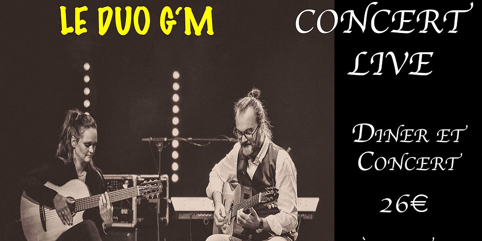 """Concert Live """"LE DUO G'M"""""""