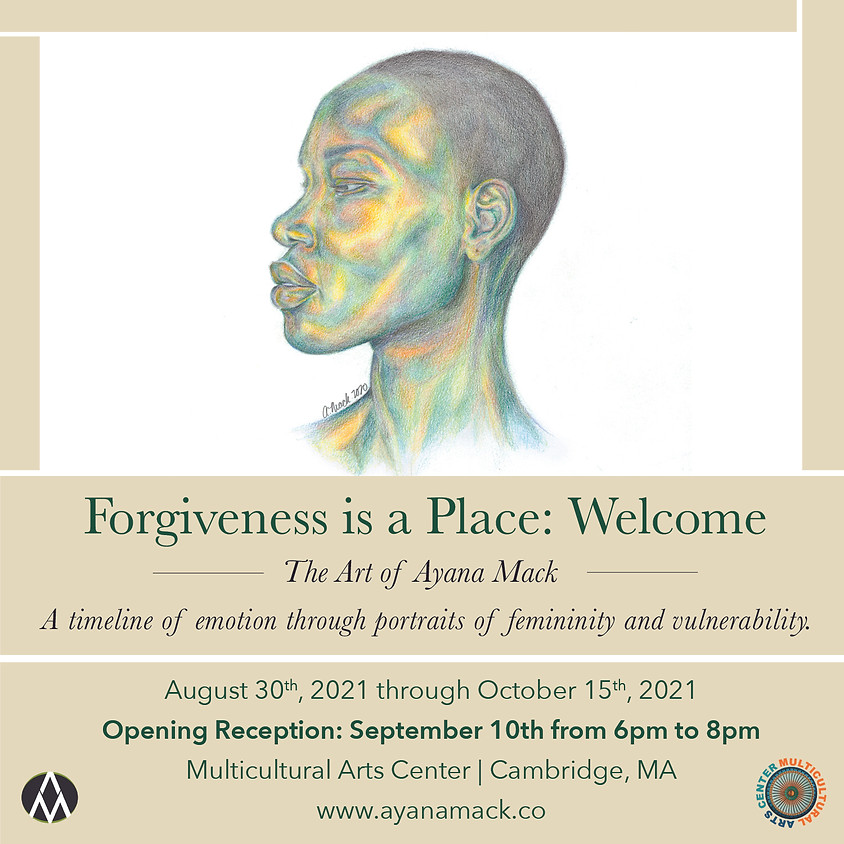 """Opening Reception: """"Forgiveness is a Place: Welcome"""""""