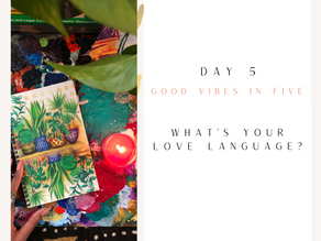 Day 5 | Good Vibes in Five