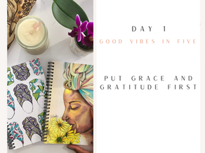 Day 1 | Good Vibes in Five