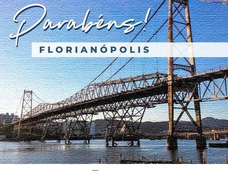 Parabéns Florianópolis, 347 anos!