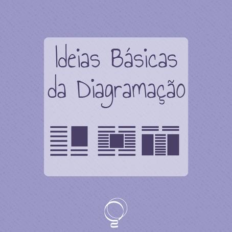 Ideias básicas da diagramação