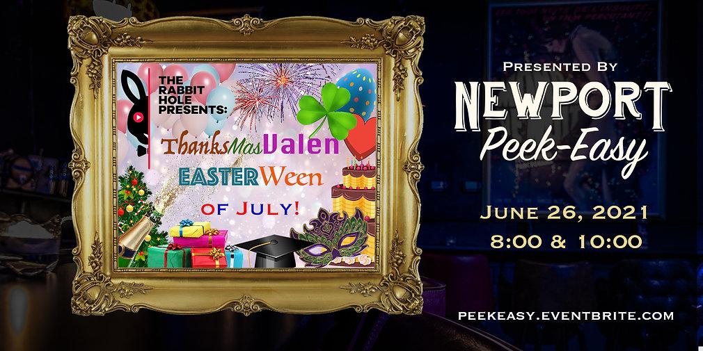 Newport Peek-Easy: ThanksMasValenEasterWeen of July by the Rabbit Hole
