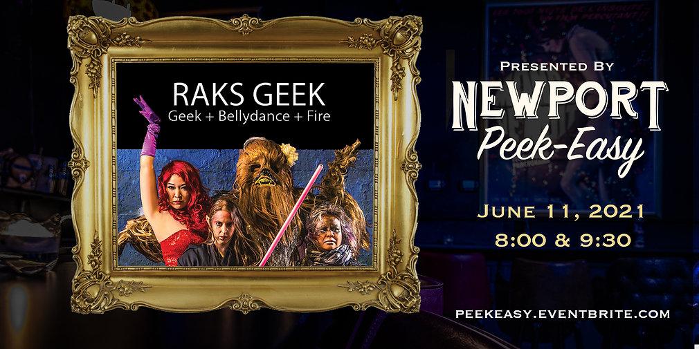 Newport Peek-Easy: Raks Geek Takeover!