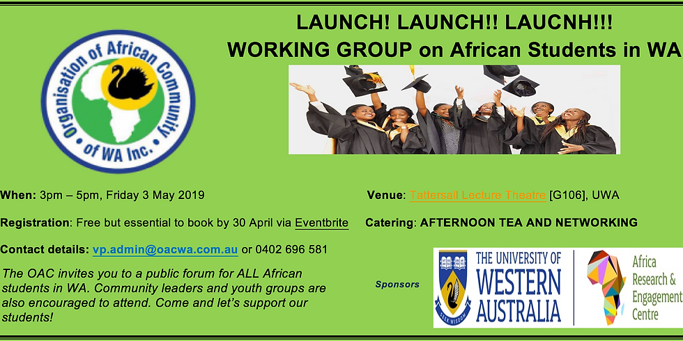 PROJECT LAUNCH!: WORKING GROUP on African Students In WA