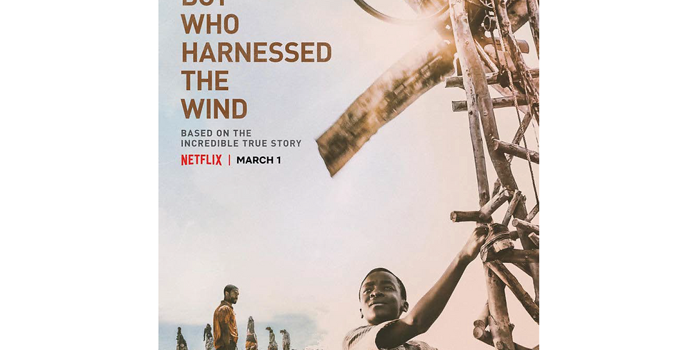FREE PUBLIC SCREENING: The Boy Who Harnessed The Wind