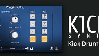 2GETHERAUDIO RELEASES K1CK SYNTH, AN ELECTRONIC KICK DRUM MAKER DESIGNED FOR EASY OR EXPERT LEVEL CR