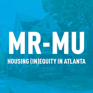 MR-MU: Does Atlanta Really Care About Equity?