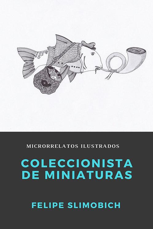 Coleccionista de miniaturas (ebook)