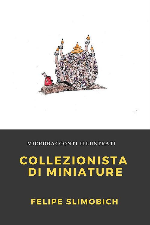 Collezionista di miniature