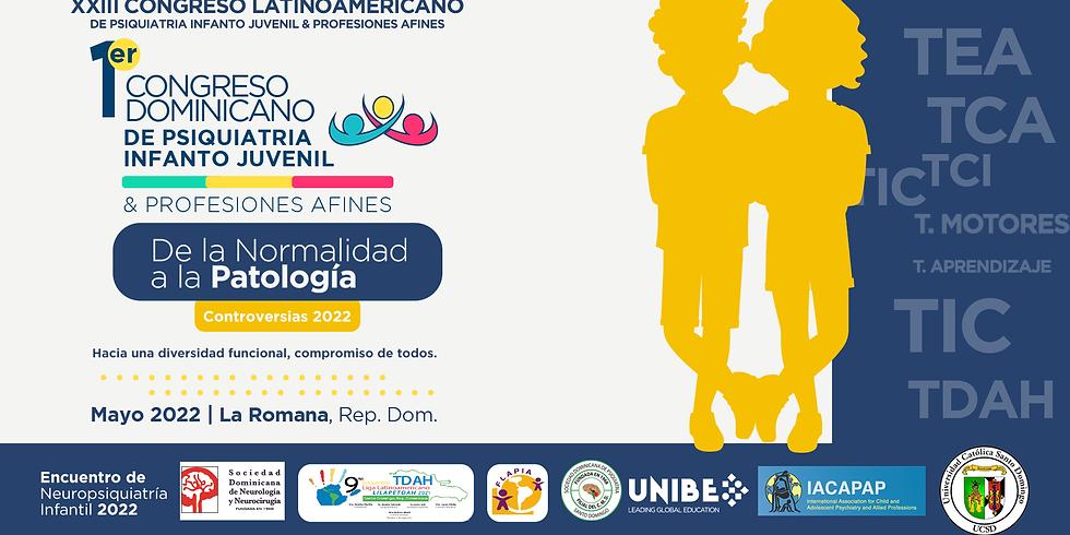 1ER CONGRESO DOMINICANO DE PSIQUIATRIA INFANTO JUVENIL & CARRERAS A FINES