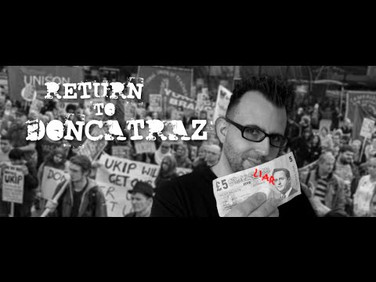Return To Doncatraz (full feature documentary)