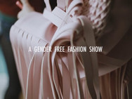 Gender Free Fashion Show