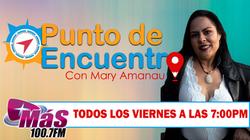 PUNTO DE ENCUENTRO CON MARY AMANAU