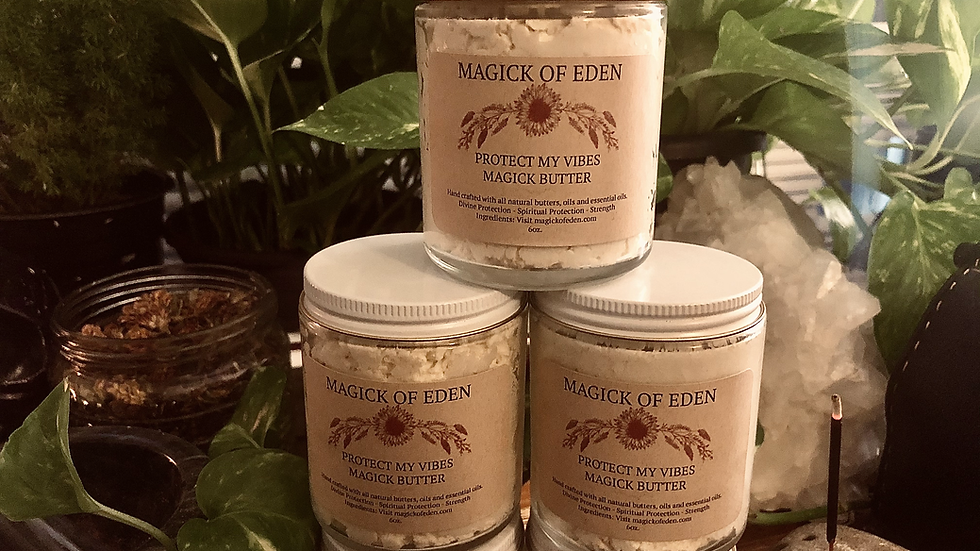 PROTECT MY VIBES MAGICK BUTTER
