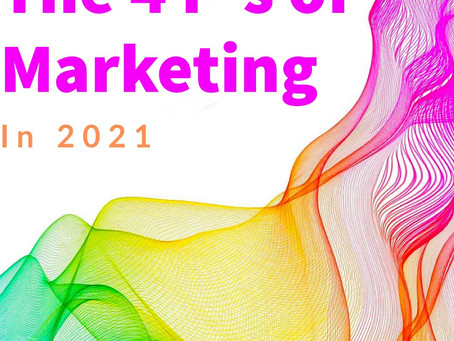 4 P's of Marketing in 2021
