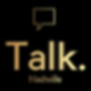 Talk. Nashville Logo