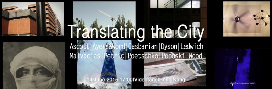 Translation(s) II: Translating the City (2015)