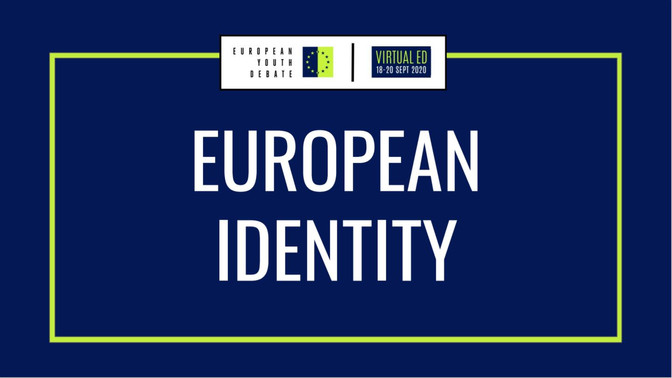 Shaping European identity at the European Youth Debate