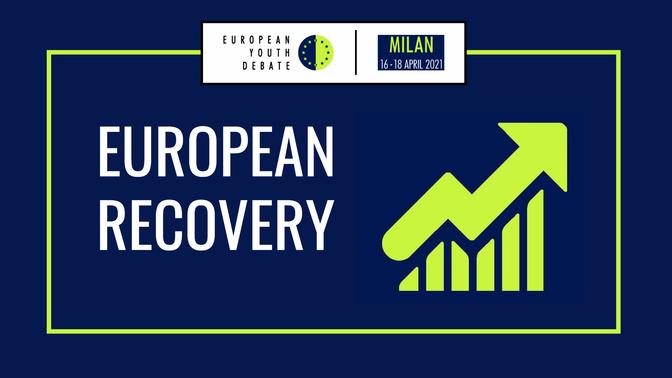 Rountable 2: European Recovery