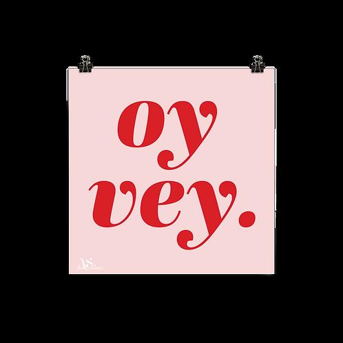 Oy Vey Print