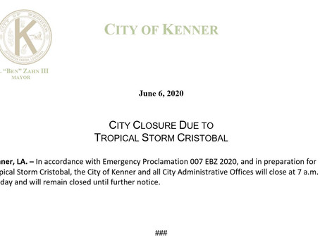 CITY CLOSURE DUE TO TROPICAL STORM CRISTOBAL