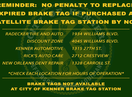 BRAKE TAGS NOW AVAILABLE WITH MULTIPLE LOCATIONS IN KENNER
