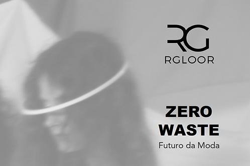 Zero Waste - Futuro da Moda