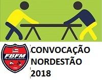 Convocação Nordestão 2018