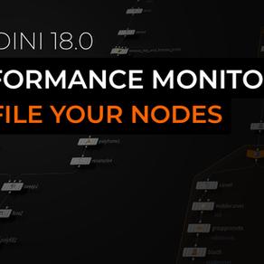 Houdini 18 Basics - Using the Performance Monitor