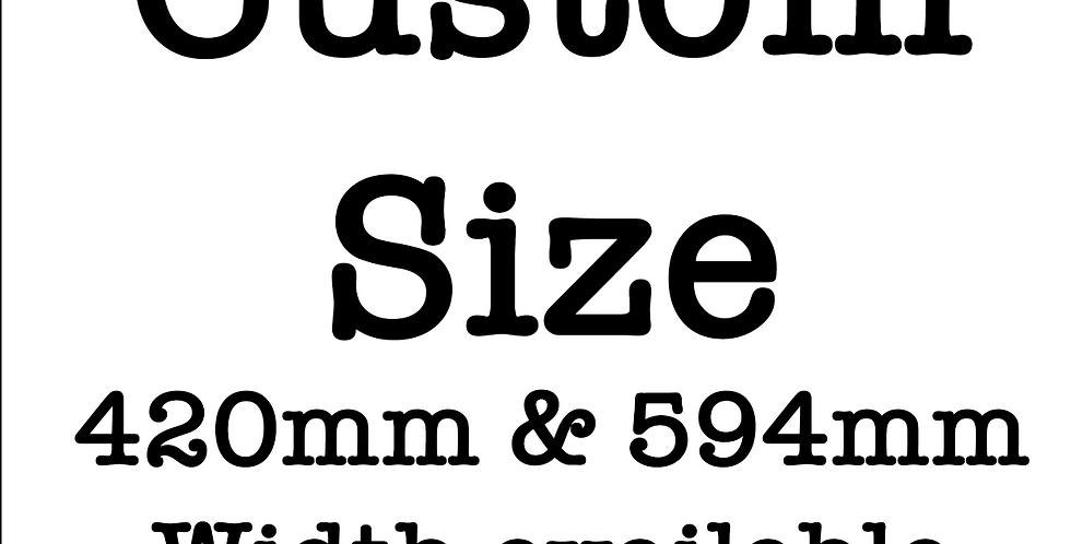 Custom - Choose your Size & Paper