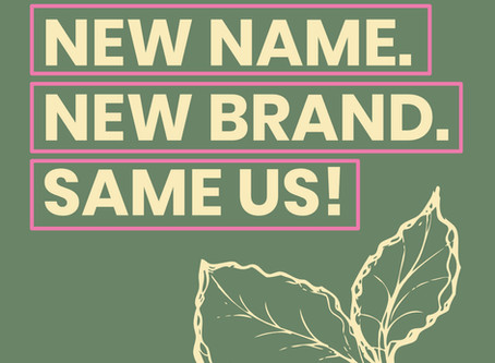 New Name. New Brand. Same Us!