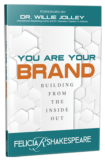 you-are-your-brand-felicia-shakespeare-book-dr-willie-jolley