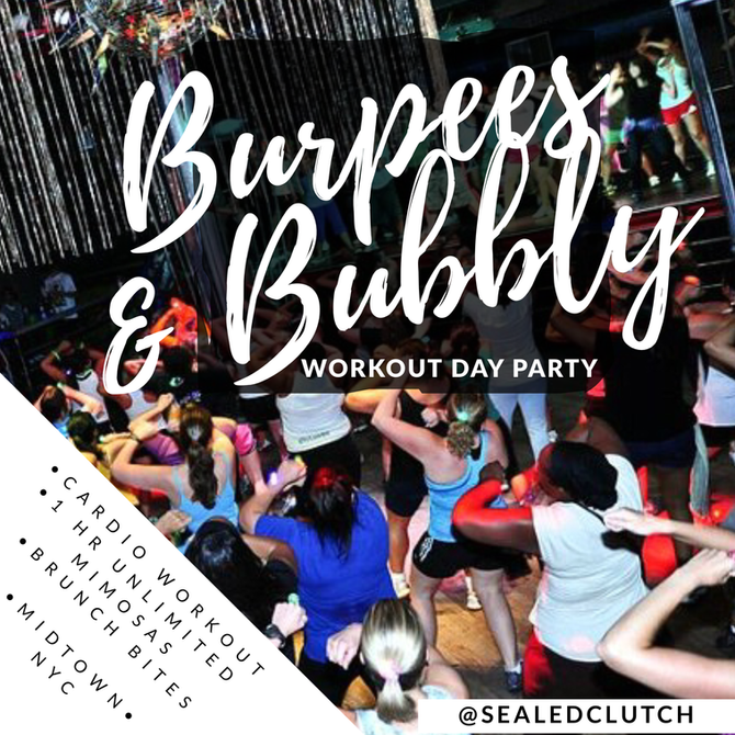 """""""Burpees& Bubbly"""" workout day party!"""