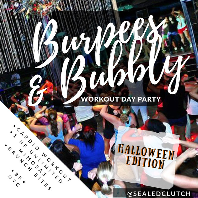 """""""Burpees & Bubbly"""" Halloween edition!"""