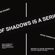 """""""To think of shadows is a serious thing"""" Exhibition Poster"""