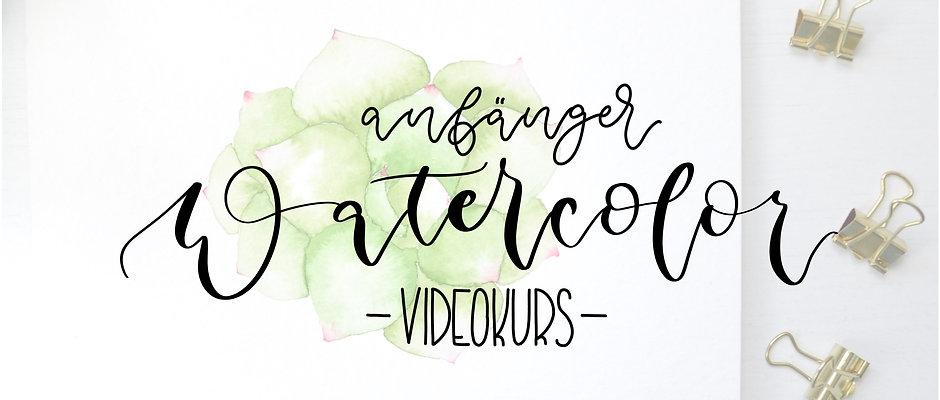 Anfänger Watercolor Videokurs